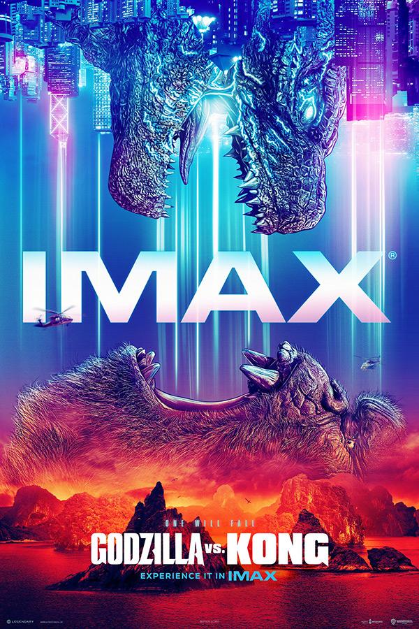 「ゴジラvsコング」IMAX日本版ポスタービジュアル【写真:(C) 2021WARNER BROS. ENTERTAINMENT INC. & LEGENDARY PICTURES PRODUCTIONS LLC.】